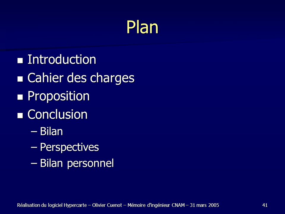 Plan Introduction Cahier des charges Proposition Conclusion Bilan