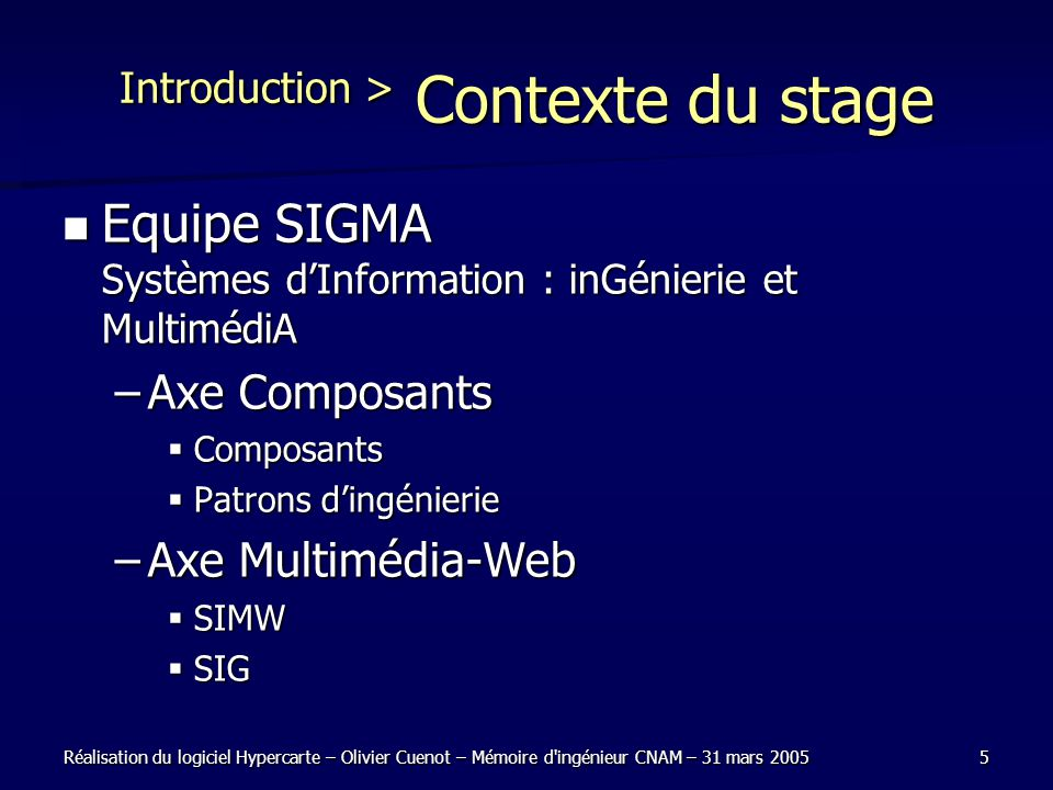 Introduction > Contexte du stage