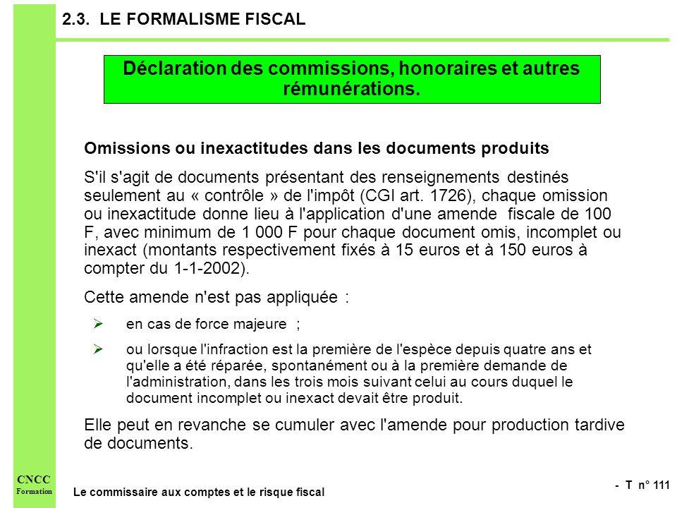 Déclaration des commissions, honoraires et autres rémunérations.