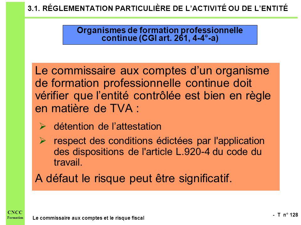 3.1. RÉGLEMENTATION PARTICULIÈRE DE L'ACTIVITÉ OU DE L'ENTITÉ
