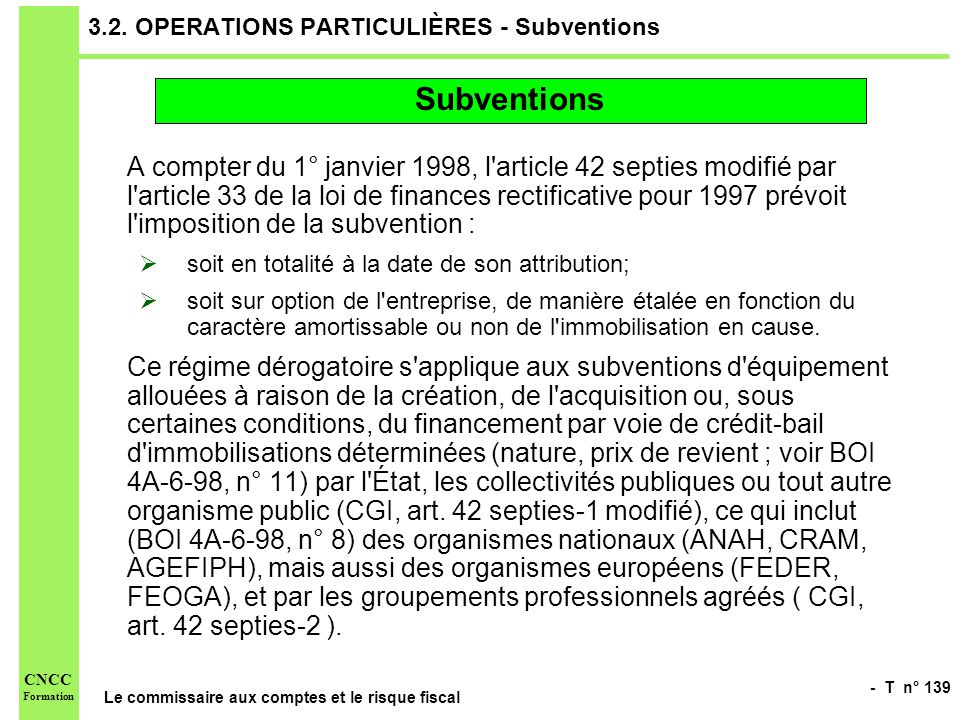 3.2. OPERATIONS PARTICULIÈRES - Subventions