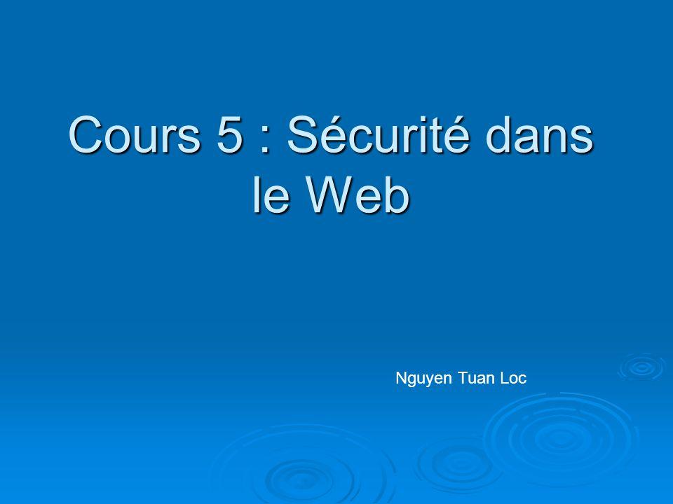 Cours 5 : Sécurité dans le Web