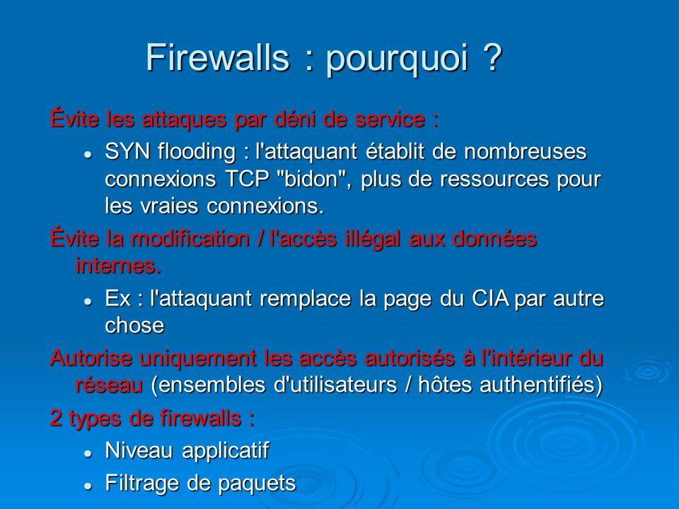 Firewalls : pourquoi Évite les attaques par déni de service :
