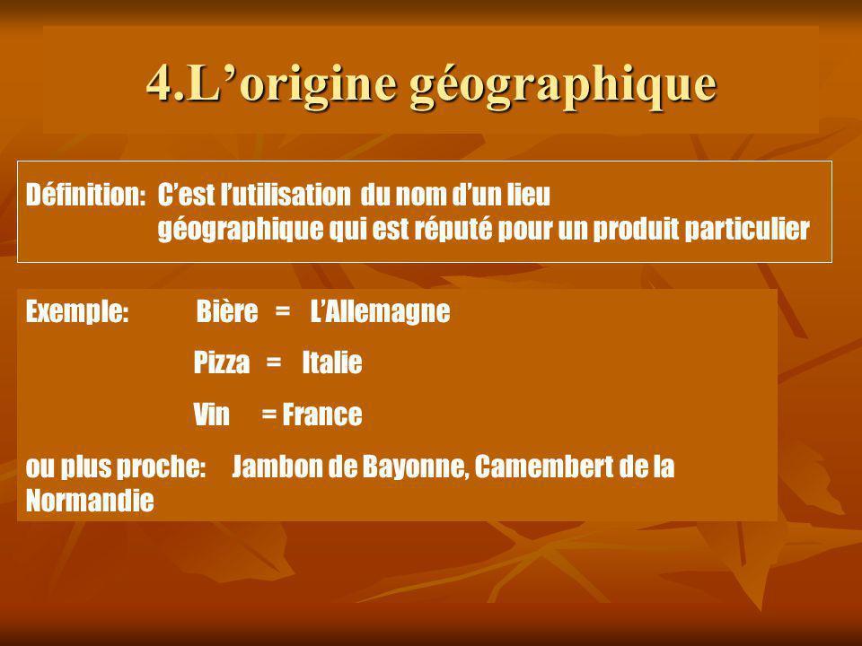 4.L'origine géographique