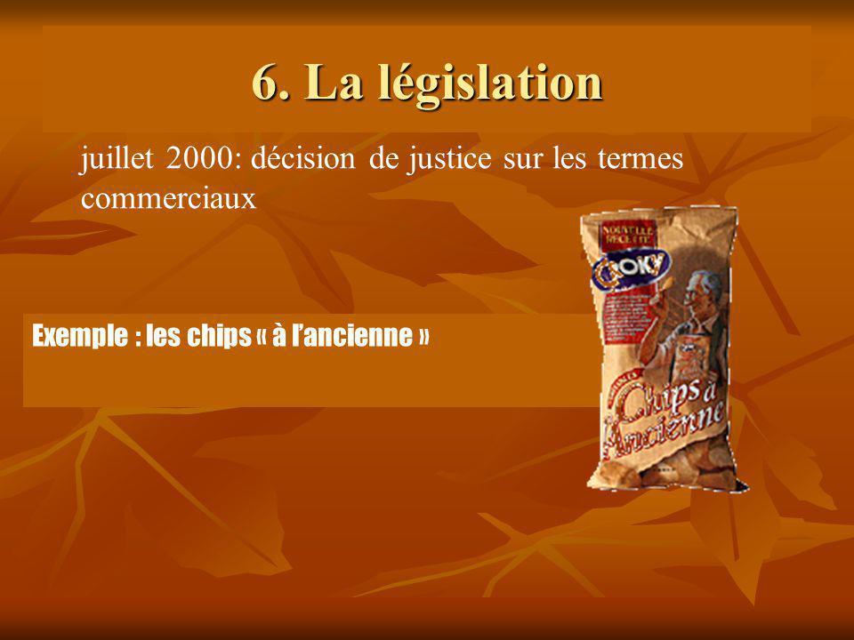 6. La législation juillet 2000: décision de justice sur les termes