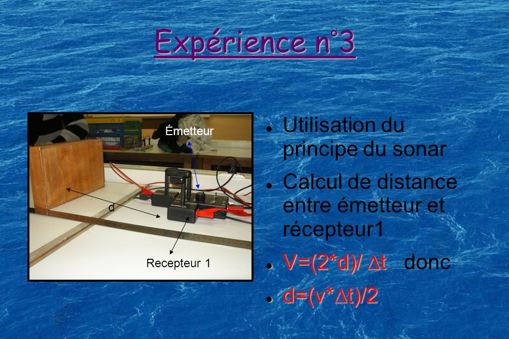 Expérience n°3 Utilisation du principe du sonar
