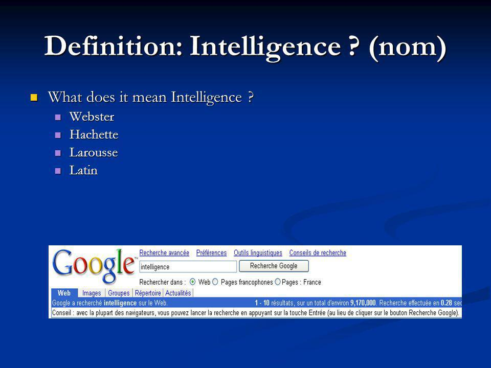 Definition: Intelligence (nom)