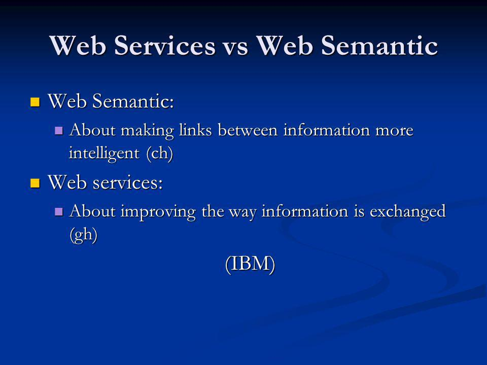Web Services vs Web Semantic