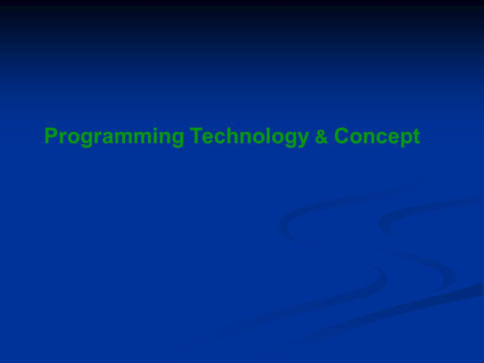Programming Technology & Concept