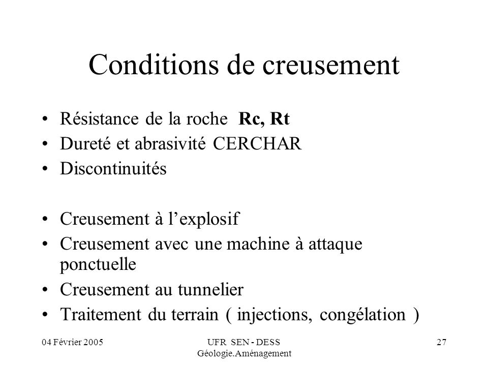 Conditions de creusement