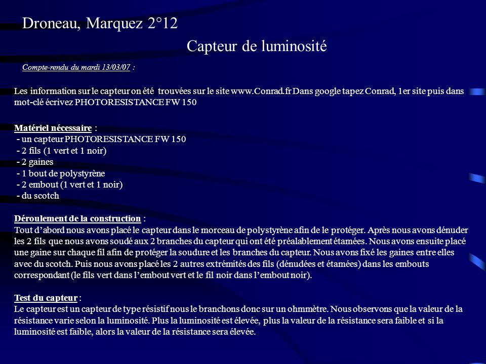 Droneau, Marquez 2°12 Capteur de luminosité