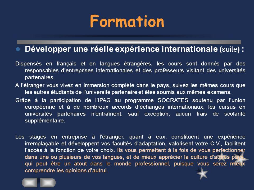 Formation Développer une réelle expérience internationale (suite) :