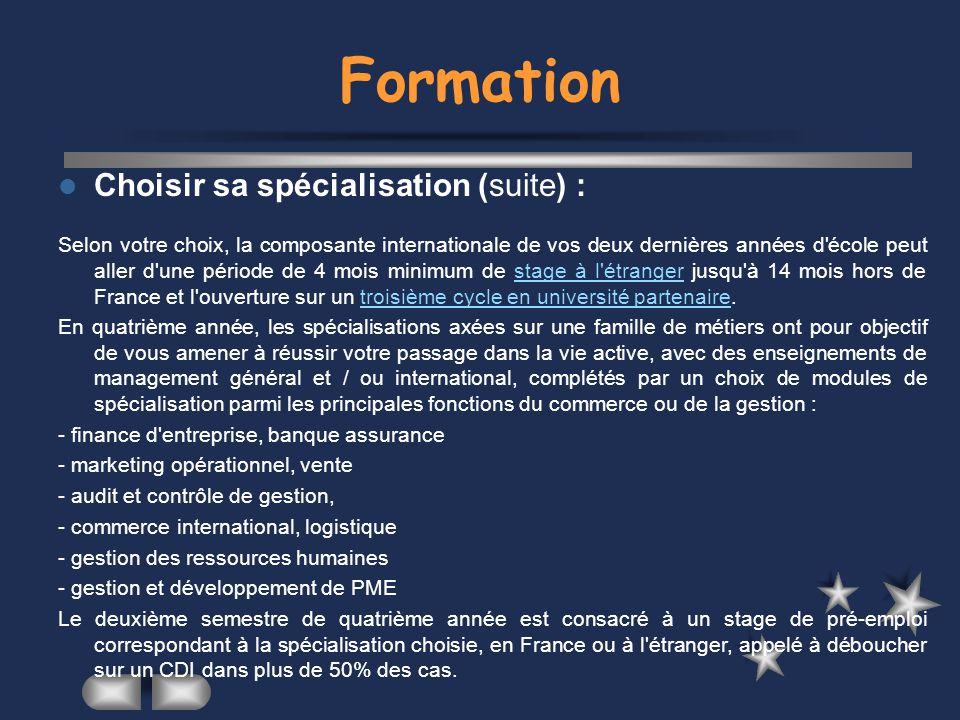 Formation Choisir sa spécialisation (suite) :