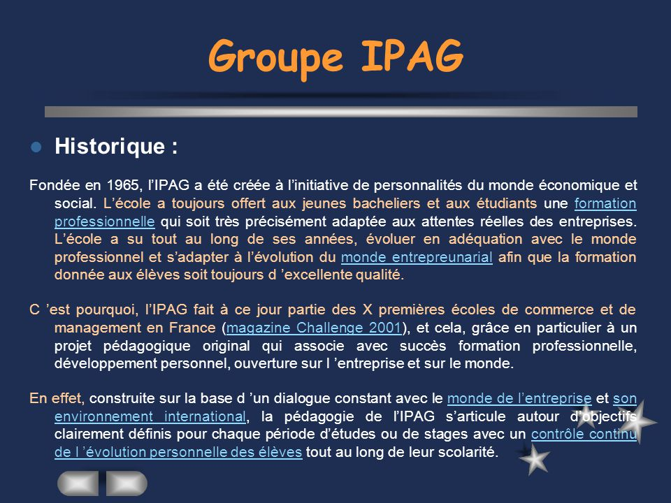 Groupe IPAG Historique :