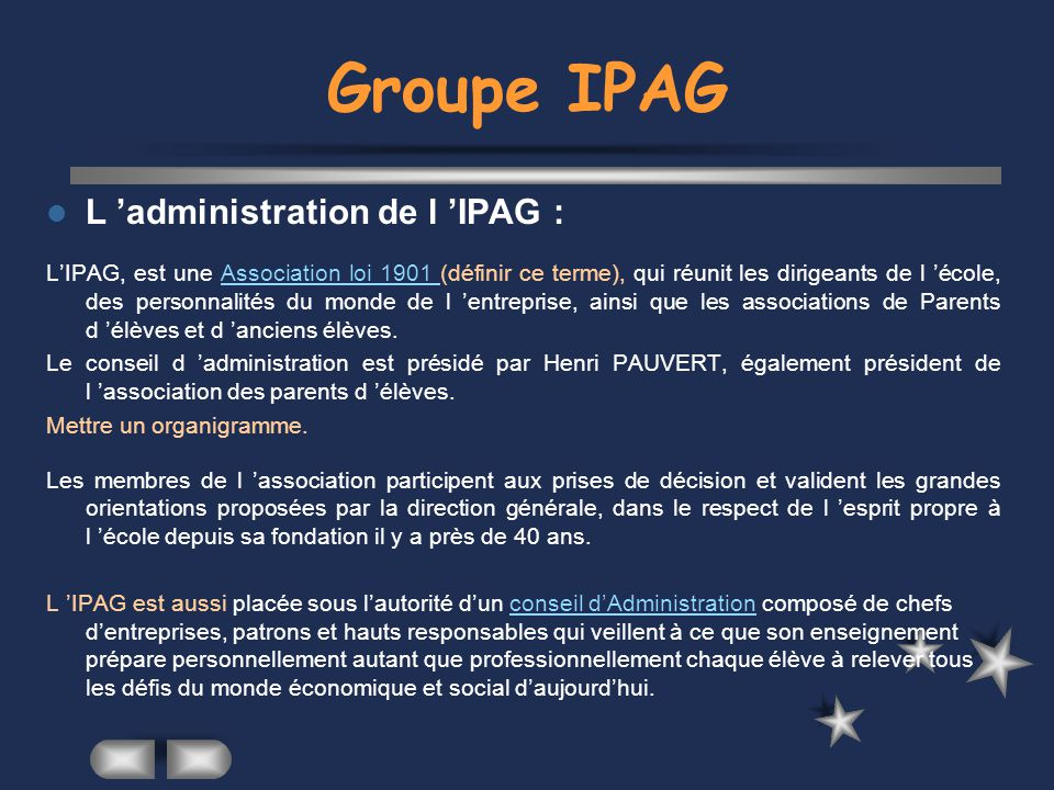 Groupe IPAG L 'administration de l 'IPAG :