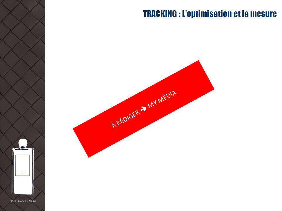 TRACKING : L'optimisation et la mesure