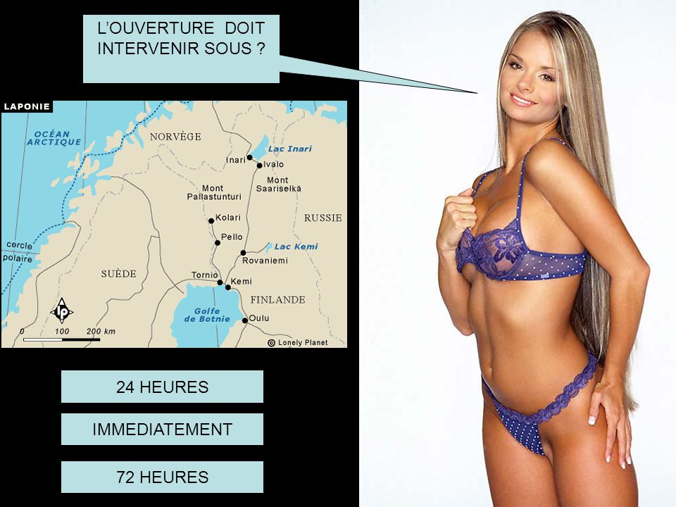 L'OUVERTURE DOIT INTERVENIR SOUS