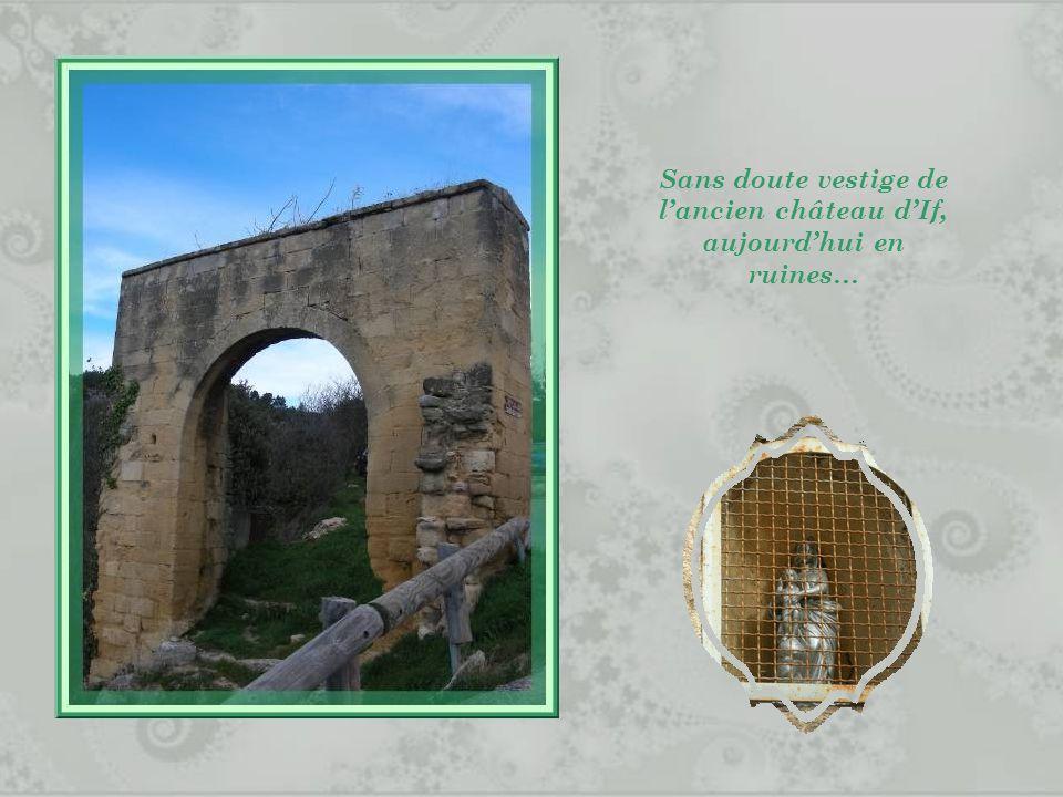 Sans doute vestige de l'ancien château d'If, aujourd'hui en ruines…