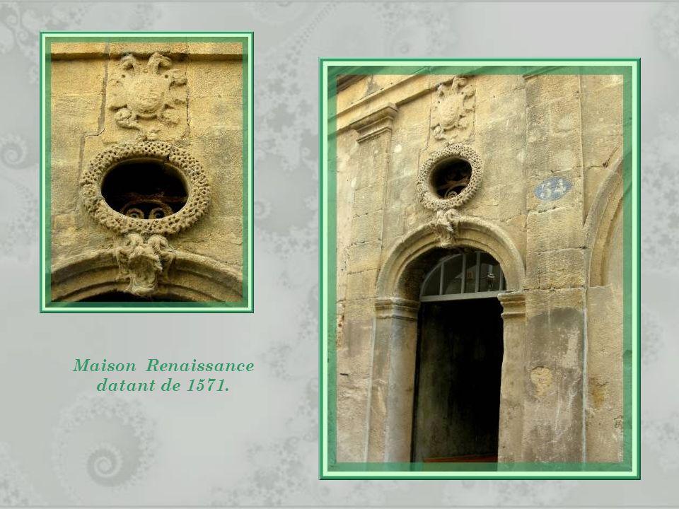 Maison Renaissance datant de 1571.