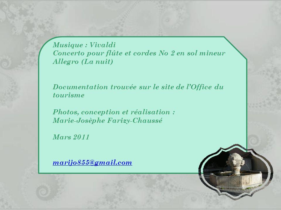 Musique : Vivaldi Concerto pour flûte et cordes No 2 en sol mineur Allegro (La nuit) Documentation trouvée sur le site de l'Office du tourisme.