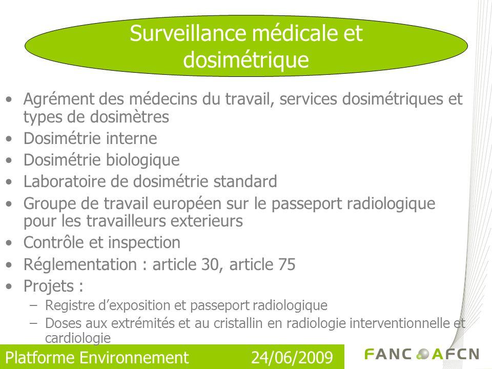 Surveillance médicale et dosimétrique