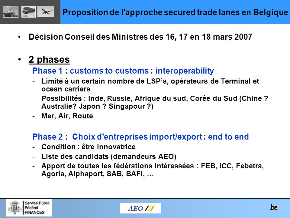 Proposition de l approche secured trade lanes en Belgique