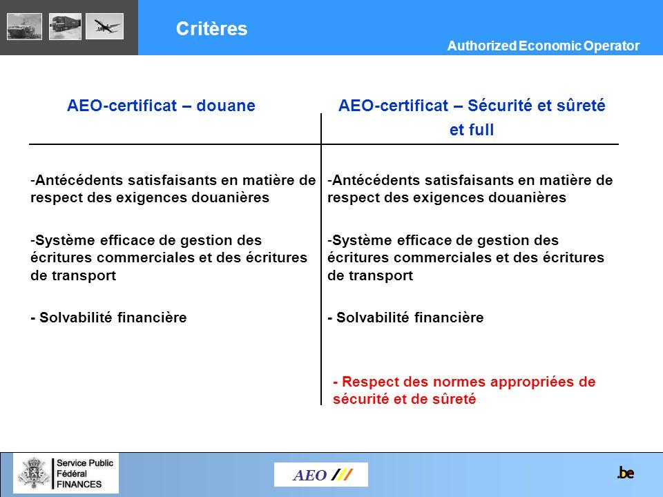 Critères AEO-certificat – douane AEO-certificat – Sécurité et sûreté