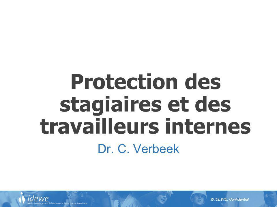 Protection des stagiaires et des travailleurs internes
