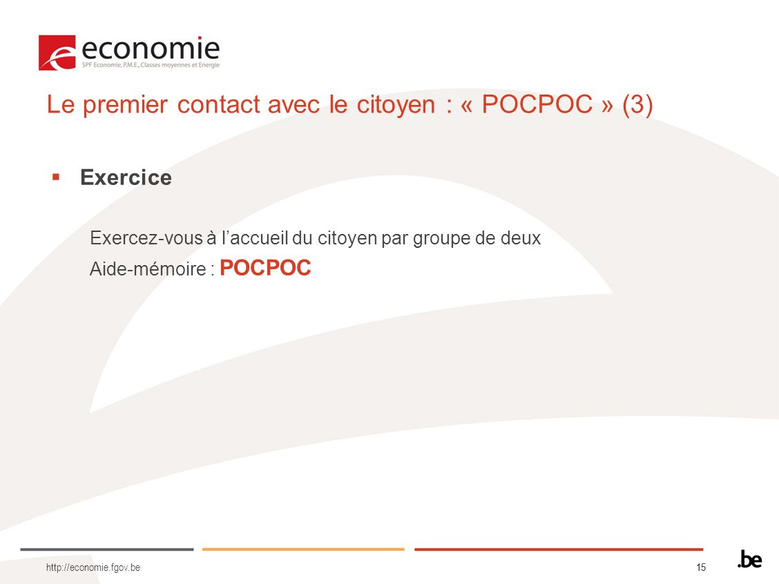 Le premier contact avec le citoyen : « POCPOC » (3)