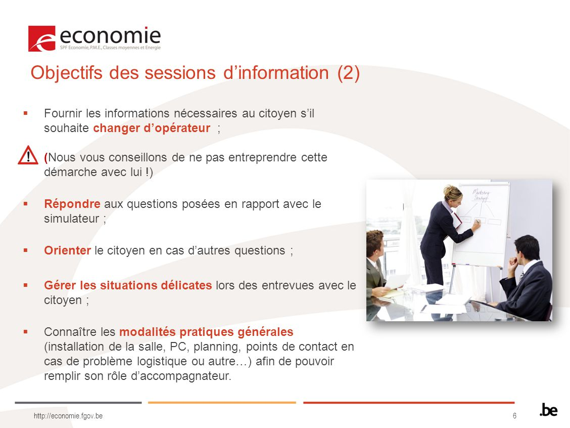 Objectifs des sessions d'information (2)
