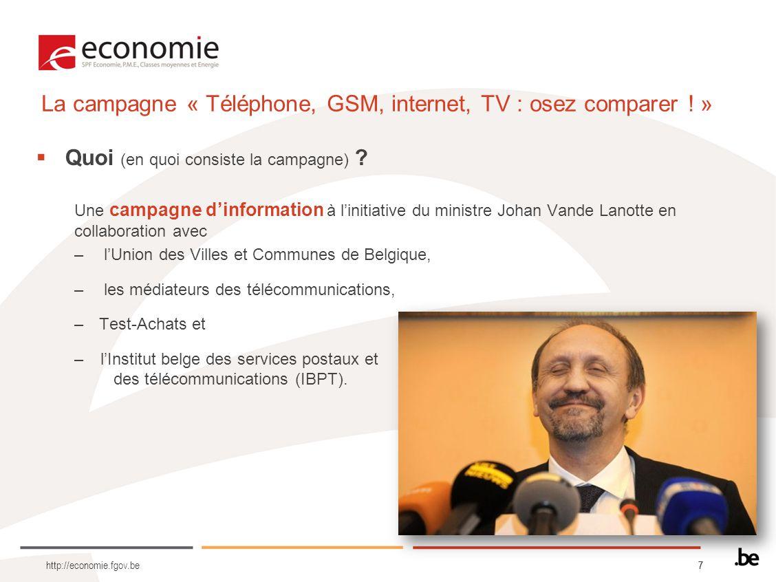 La campagne « Téléphone, GSM, internet, TV : osez comparer ! »