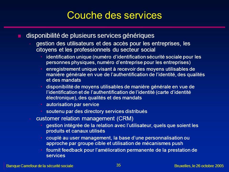 Couche des services disponibilité de plusieurs services génériques