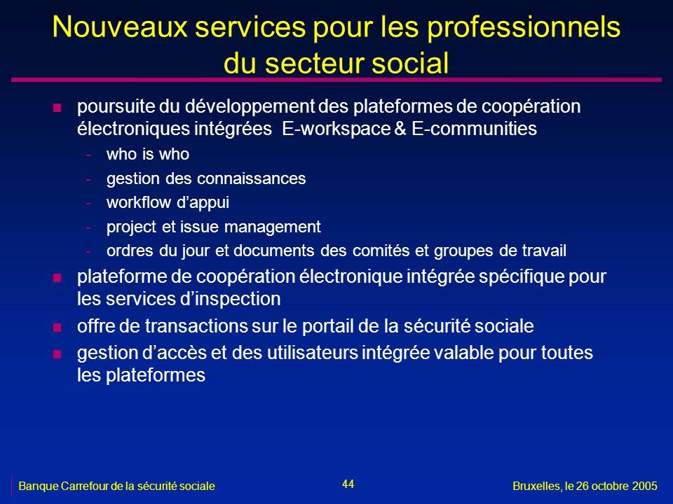 Nouveaux services pour les professionnels du secteur social
