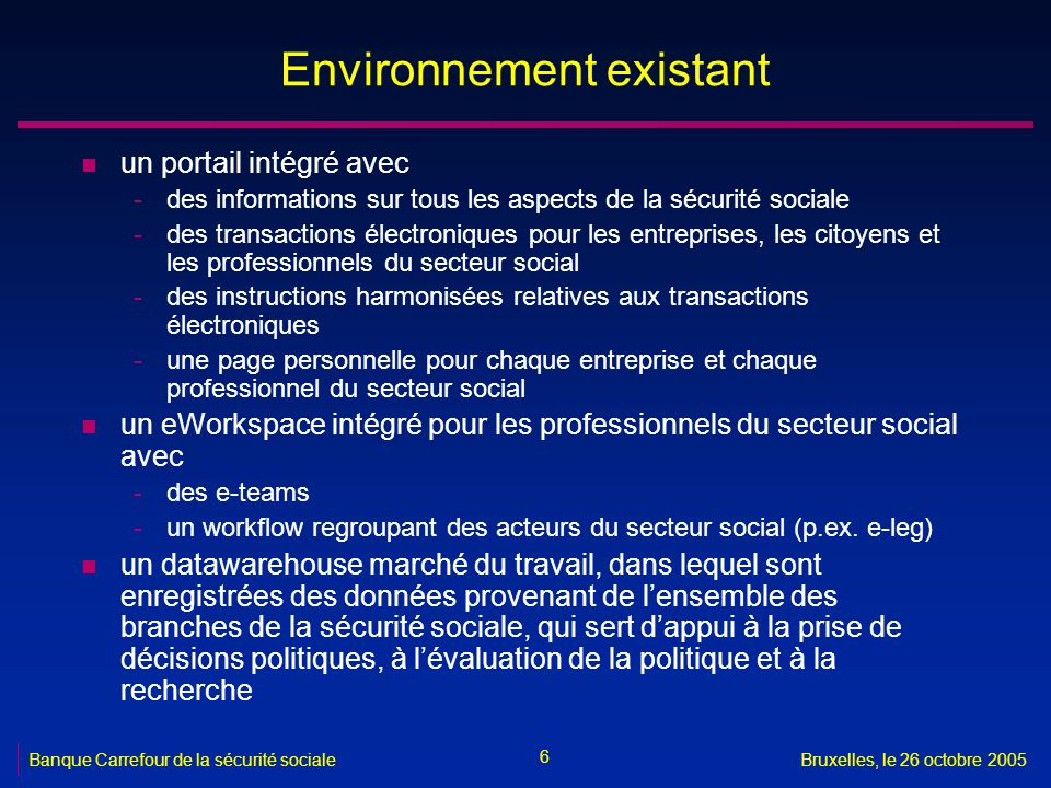Environnement existant