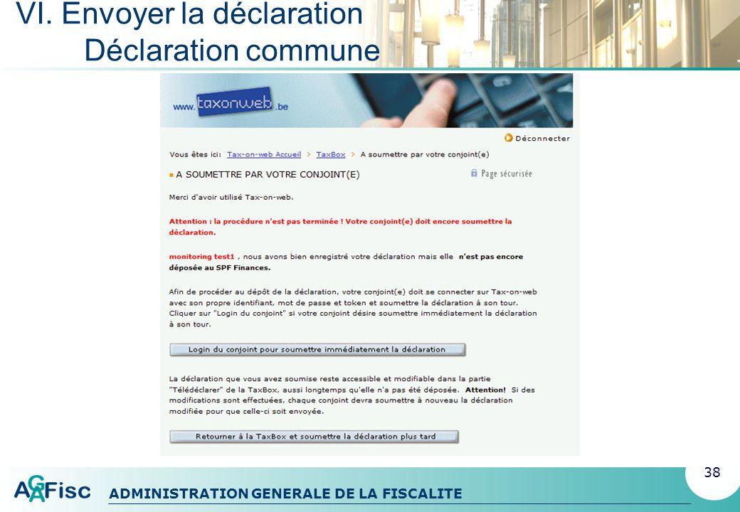 VI. Envoyer la déclaration Déclaration commune