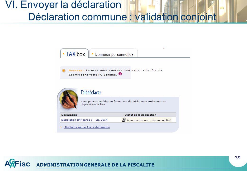 VI. Envoyer la déclaration Déclaration commune : validation conjoint