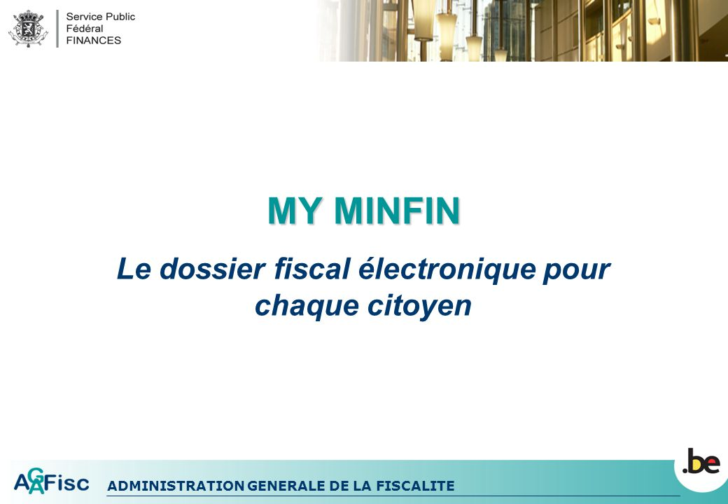 Le dossier fiscal électronique pour chaque citoyen