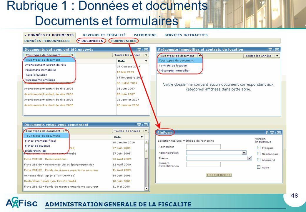 Rubrique 1 : Données et documents Documents et formulaires