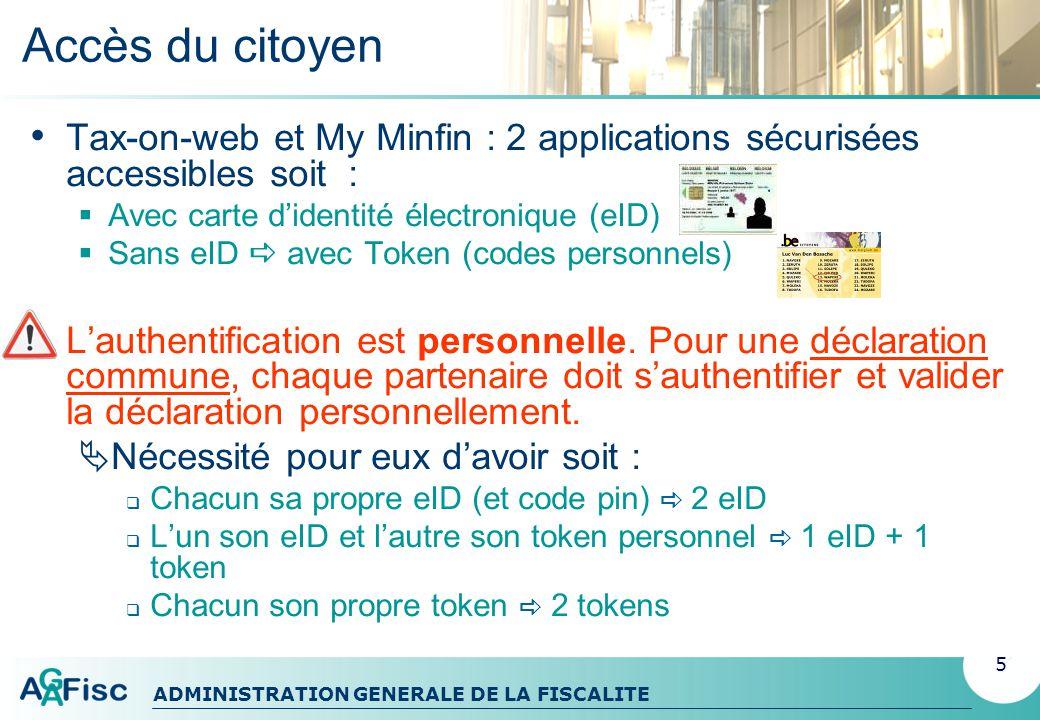 Accès du citoyen Tax-on-web et My Minfin : 2 applications sécurisées accessibles soit : Avec carte d'identité électronique (eID)