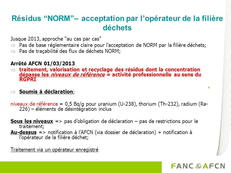 Résidus NORM – acceptation par l'opérateur de la filière déchets