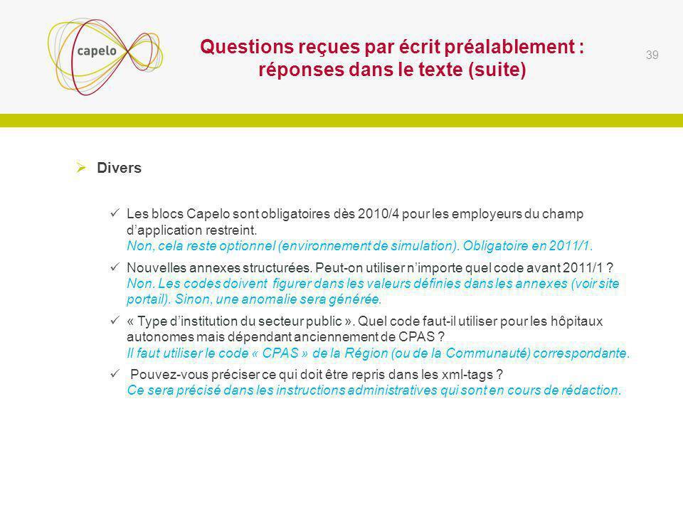 Questions reçues par écrit préalablement : réponses dans le texte (suite)