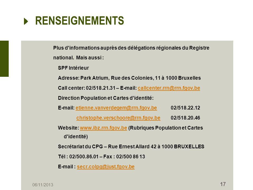 RENSEIGNEMENTS Plus d informations auprès des délégations régionales du Registre national. Mais aussi :