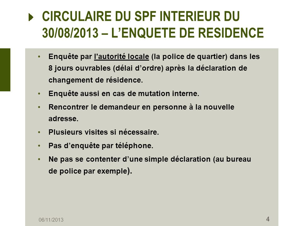 CIRCULAIRE DU SPF INTERIEUR DU 30/08/2013 – L'ENQUETE DE RESIDENCE
