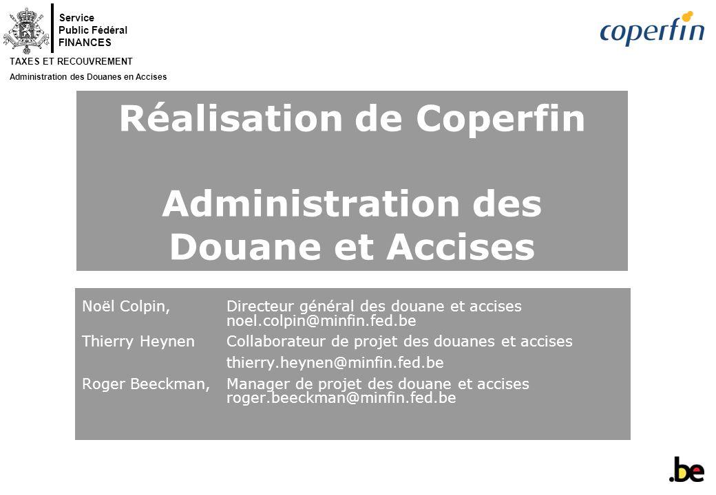 Réalisation de Coperfin Administration des Douane et Accises