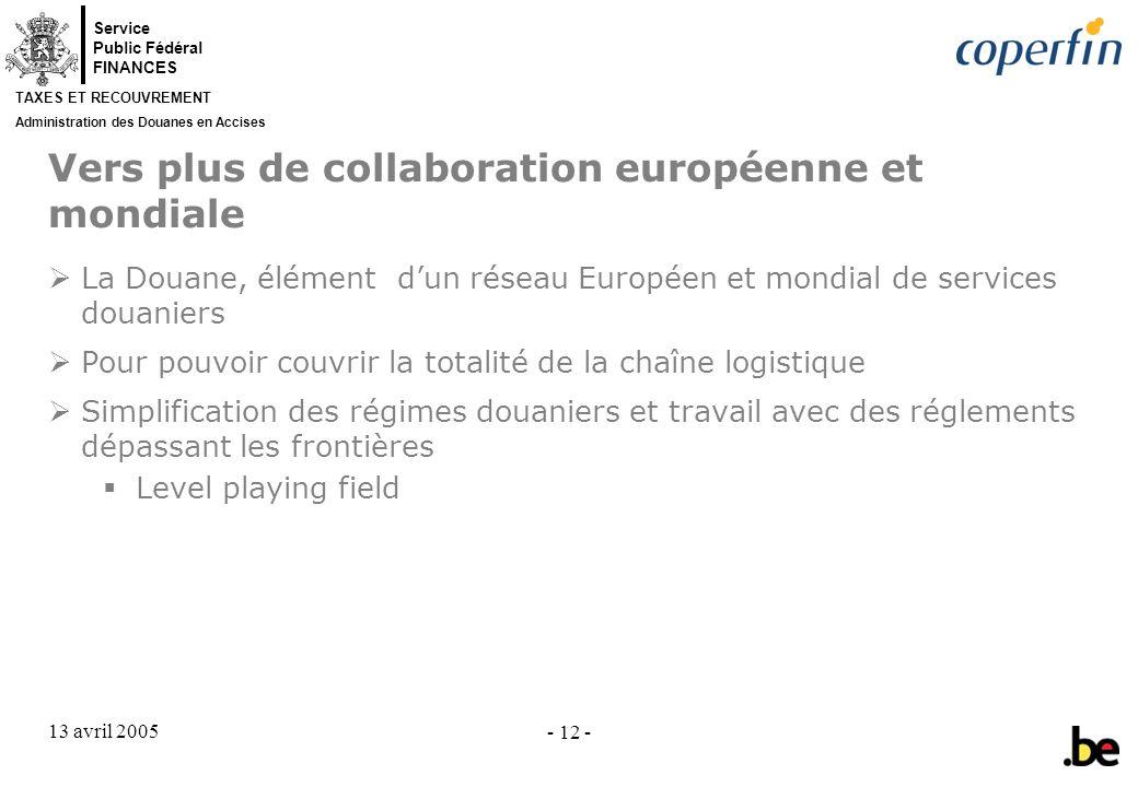 Vers plus de collaboration européenne et mondiale