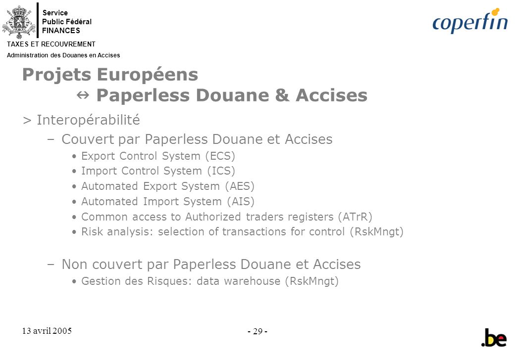 Projets Européens  Paperless Douane & Accises