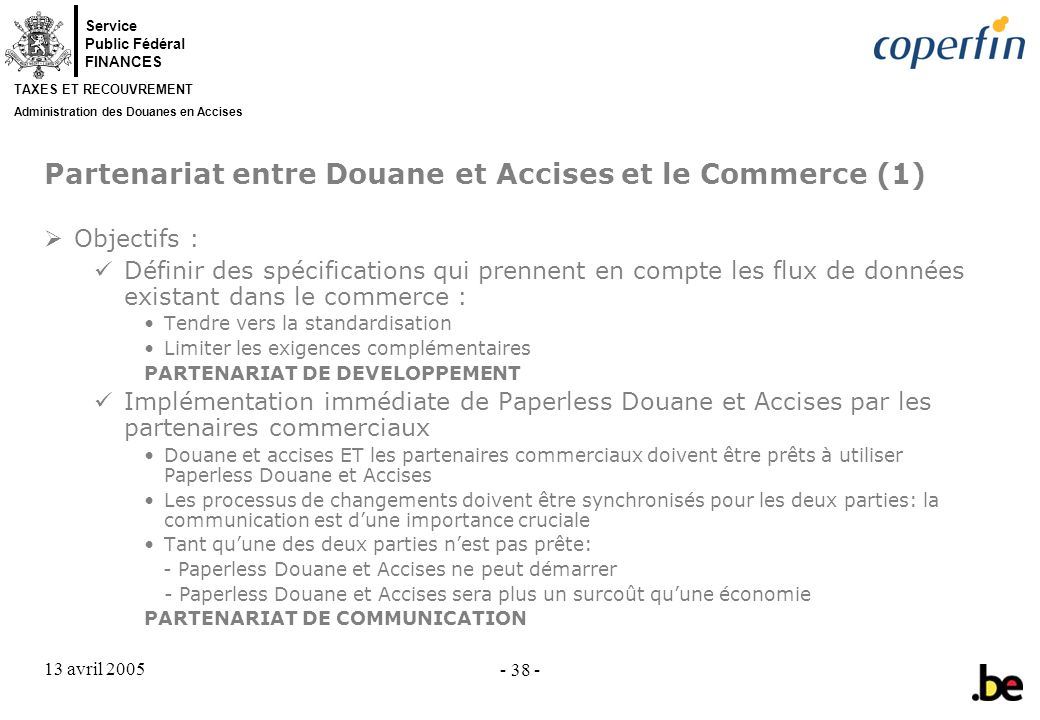 Partenariat entre Douane et Accises et le Commerce (1)