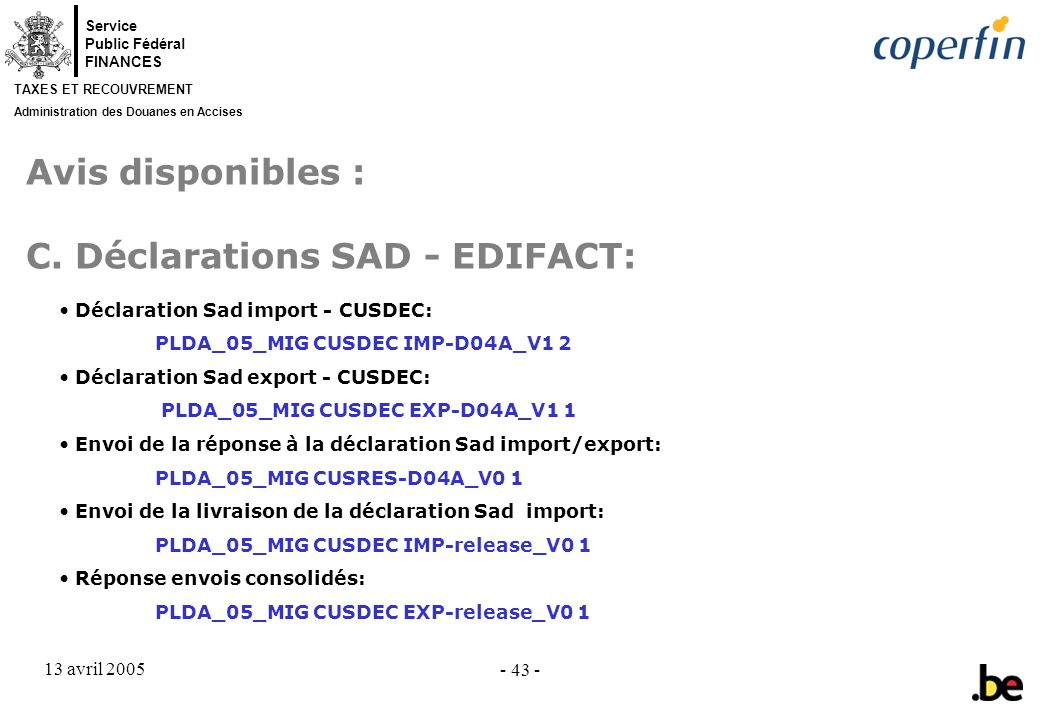 Avis disponibles : C. Déclarations SAD - EDIFACT: