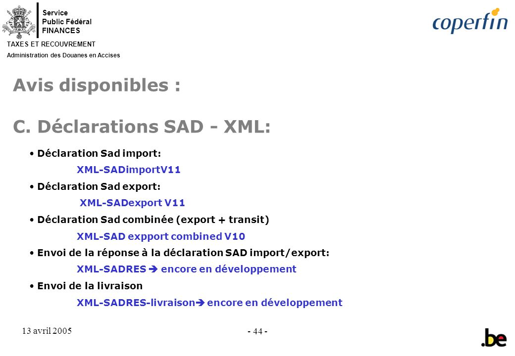 Avis disponibles : C. Déclarations SAD - XML: