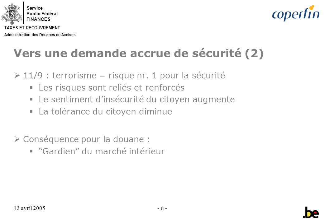 Vers une demande accrue de sécurité (2)